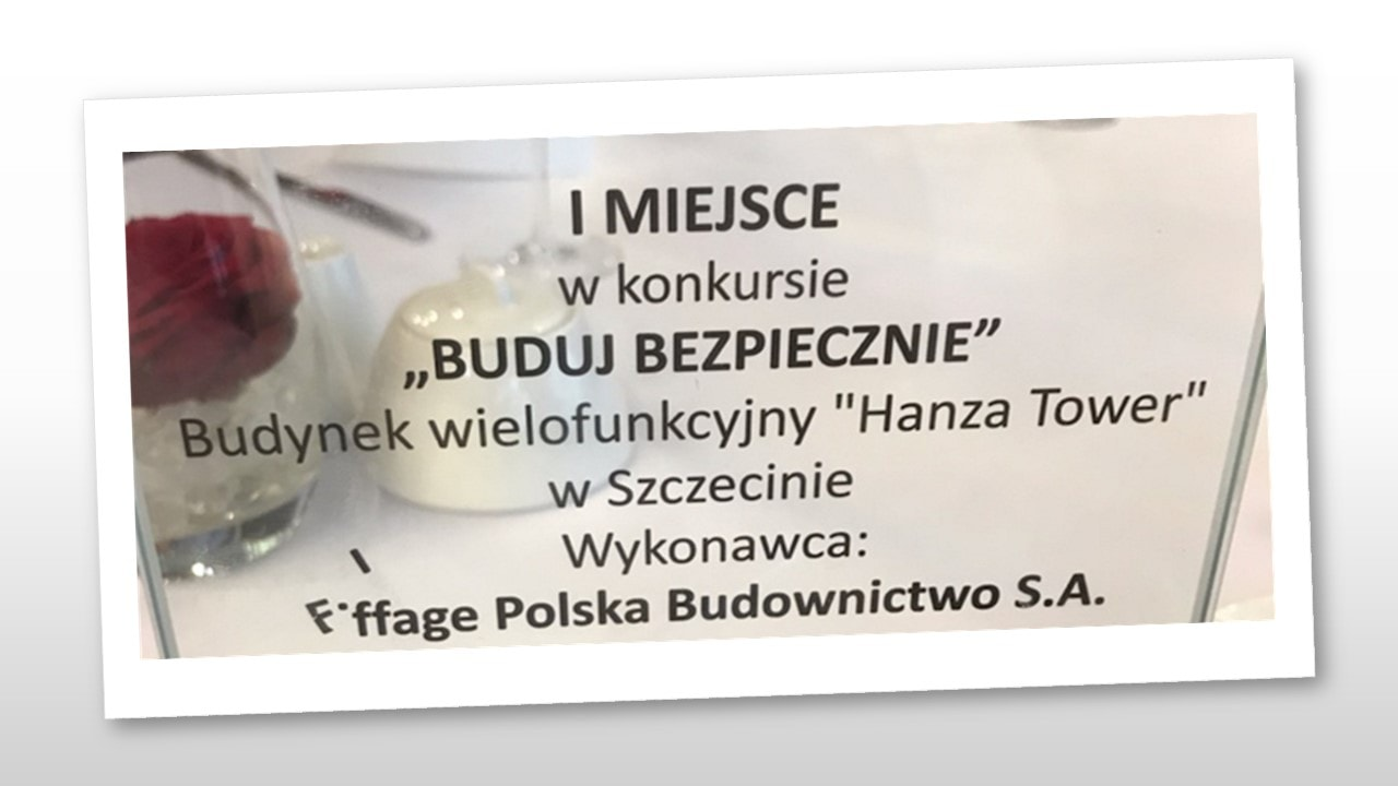 """Eiffage Polska Budownictwo zdobywa pierwsze miejsce zaHanza Tower wkonkursie PIP """"Buduj Bezpiecznie"""""""